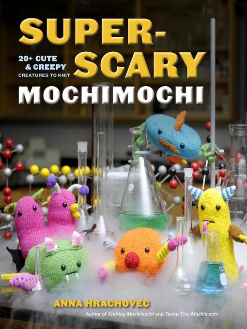 Super-Scary Mochimochi