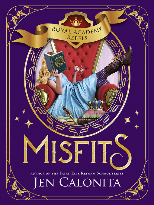 Misfits: Royal Academy Rebels Series, Book 1