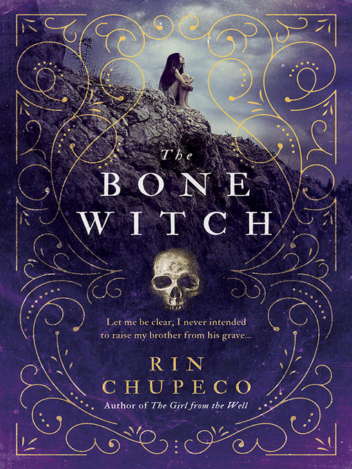 The Bone Witch: Bone Witch Series, Book 1