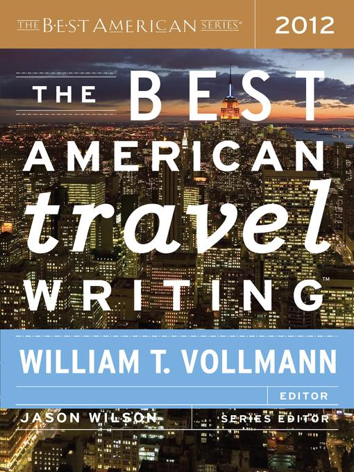 The Best American Travel Writing 2012