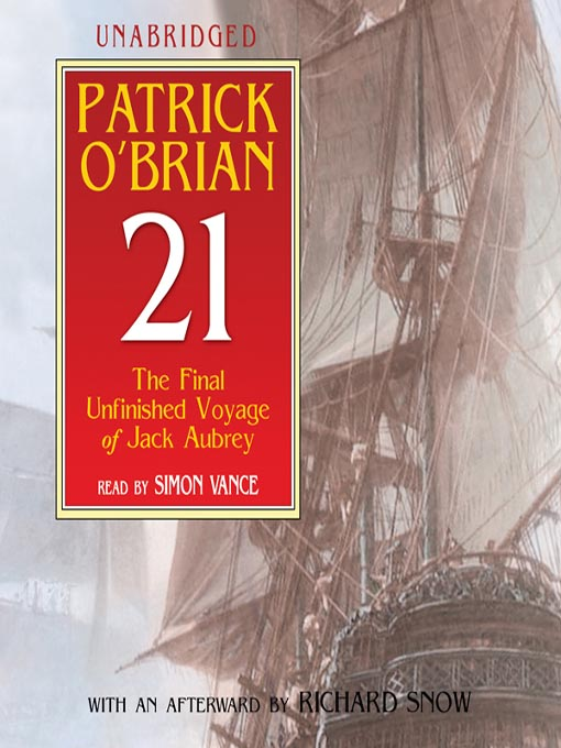 21: The Final Unfinished Voyage of Jack Aubrey