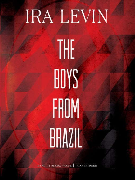 a look at identity in the book the boys from brazil by ira levin