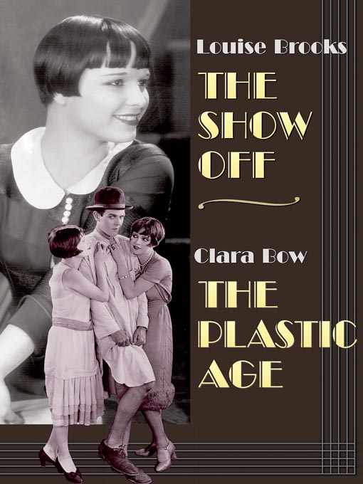 Show Off / The Plastic Age