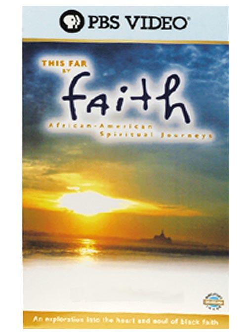 This Far By Faith: Inheritors of the Faith