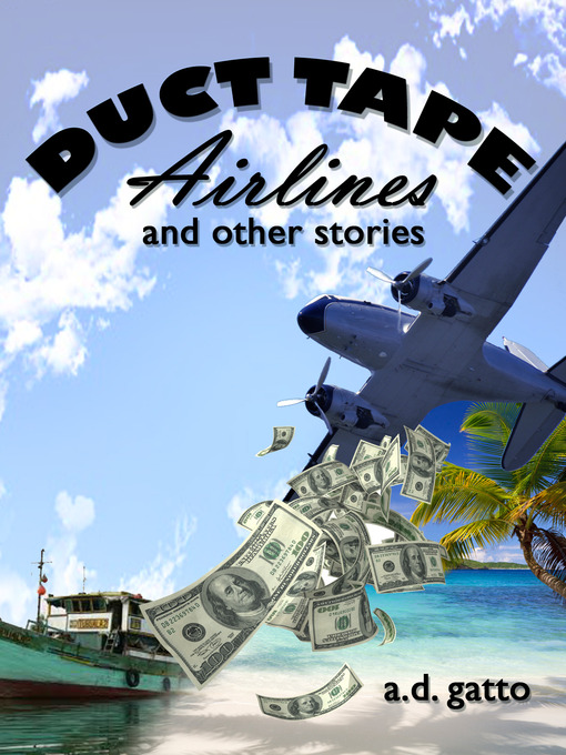 Duct Tape Airlines and Other Stories